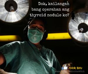 Dok, kailangan bang operahan ang thyroid